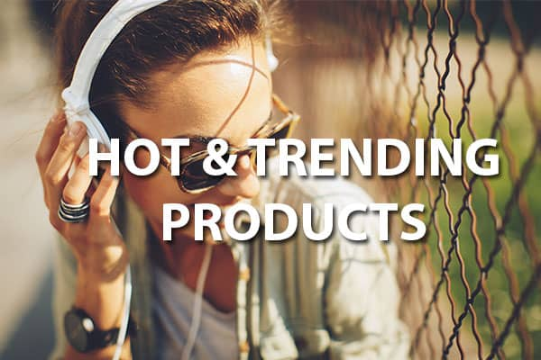 Hot & Trending Products