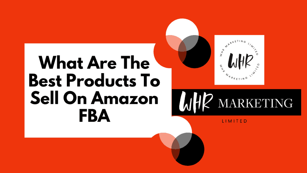 Find The Best Products To Sell On Amazon FBA