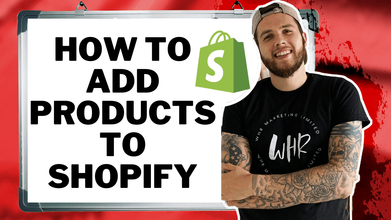 How To Add Products To Shopify