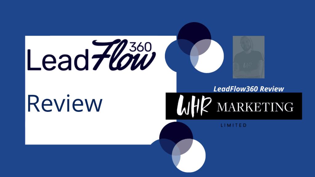 Leadflow360review