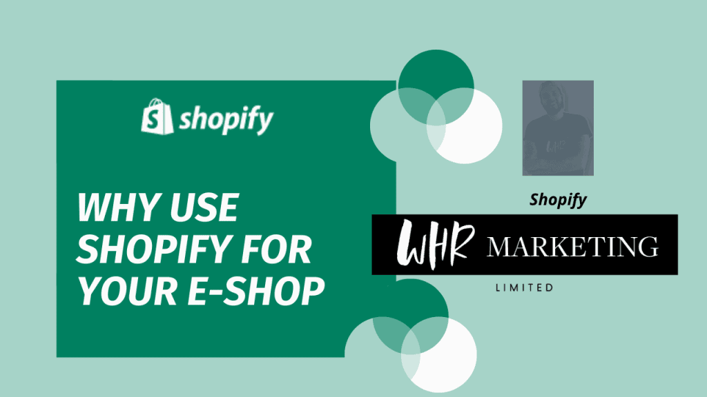 why use shopify for your e-shop