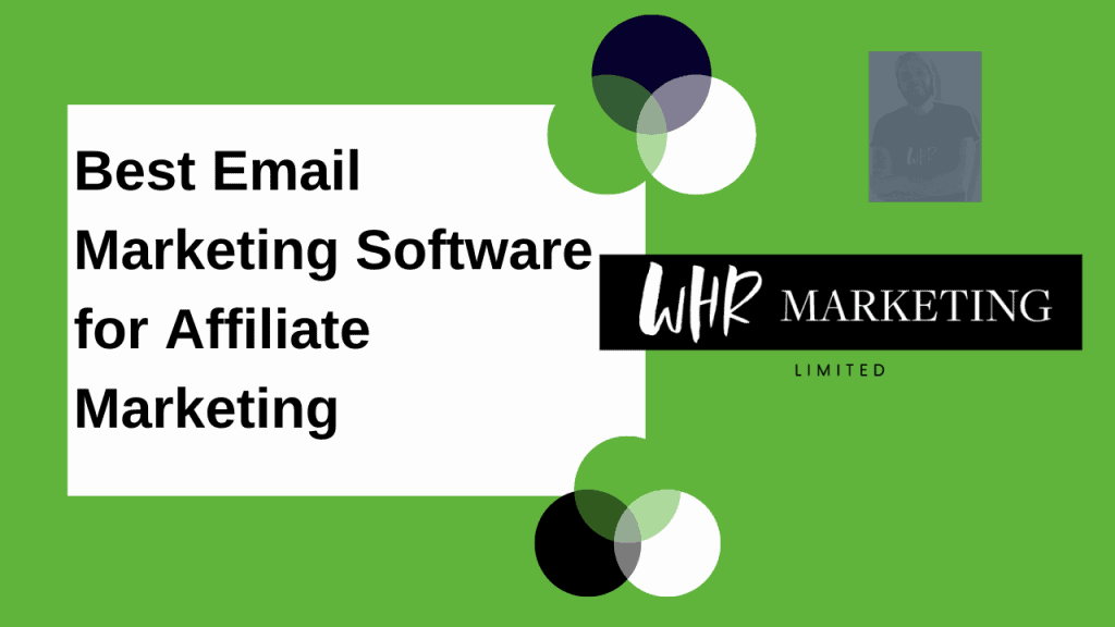 Choose the Best Email Marketing Software for Affiliate Marketing