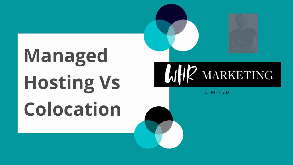 comparing managed hosting vs colocation
